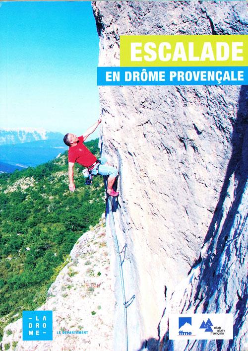 Escalade en Drôme Provençale - lezecký průvodce