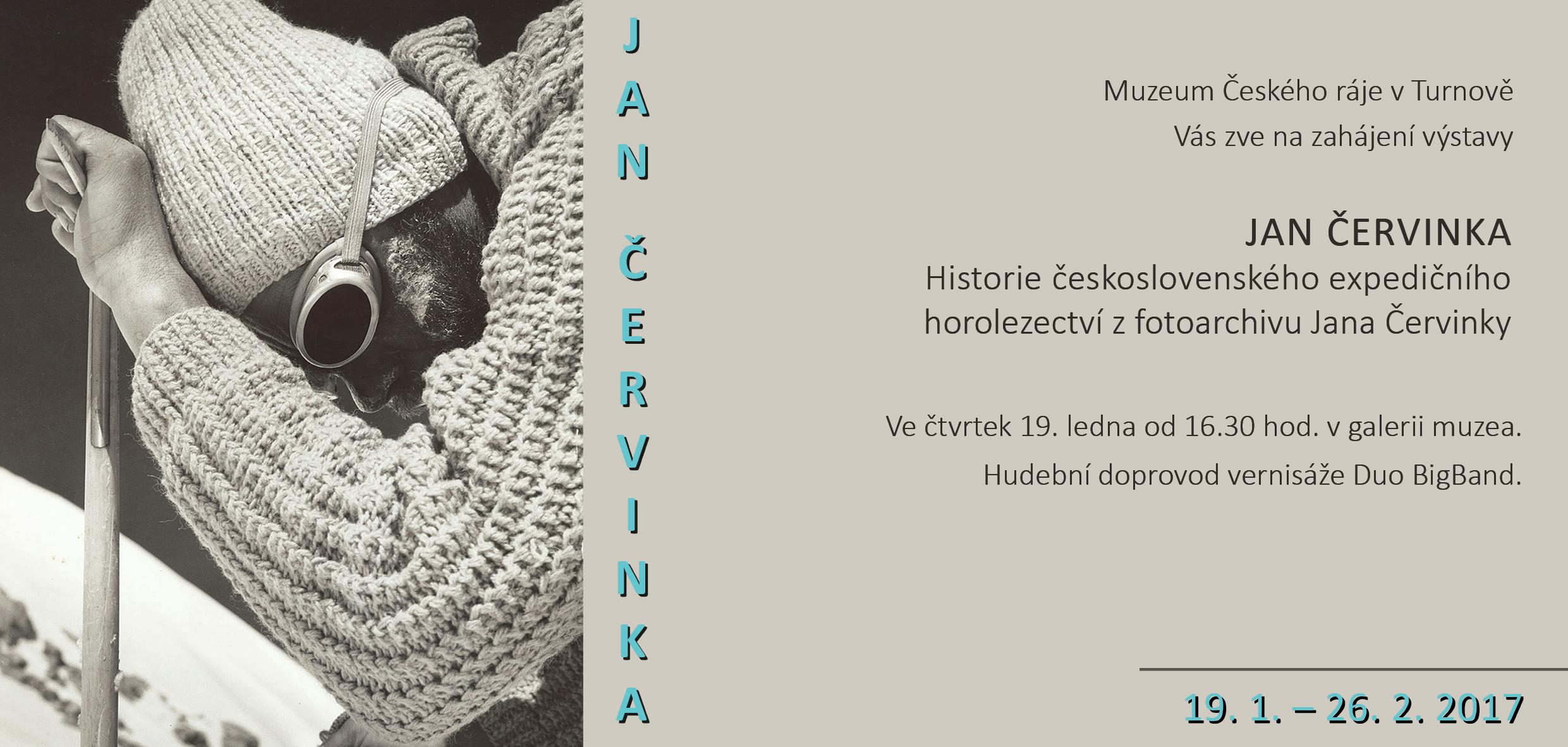 Pozvánka na výstavu Jana Červinky