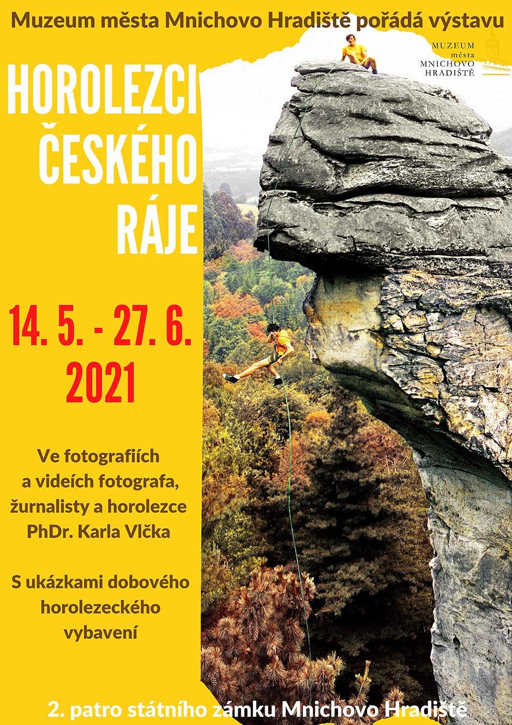 Plakát výstavy Horolezci Českého Ráje ve fotografiích a videích Karla Vlčka